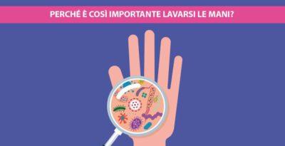 Perché è così importante lavarsi le mani?