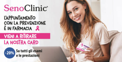 La speciale card si SenoClinic ti aspetta in farmacia